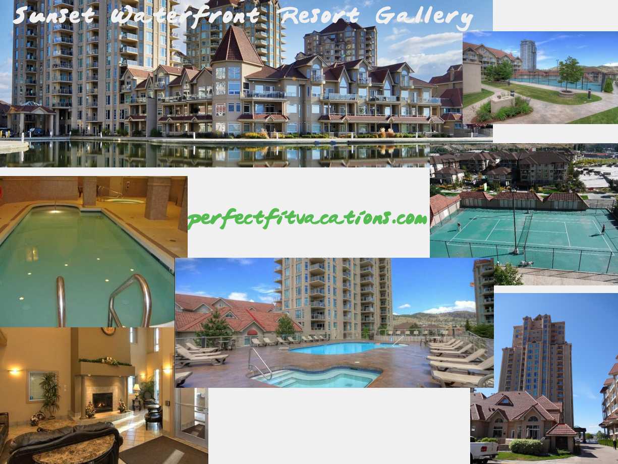 Perfect Fit Vacations Kelowna Bc